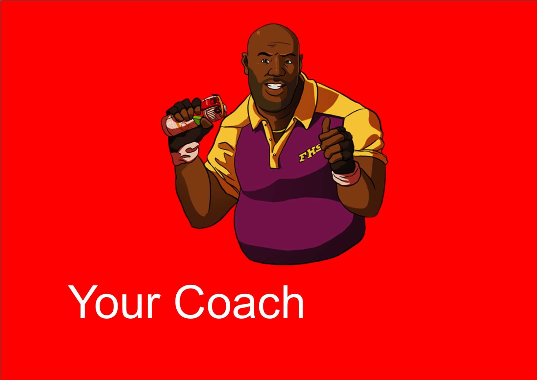Your Coach