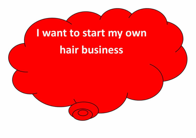 I want to start my own hair business